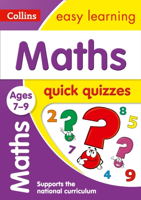 Maths Quick Quizzes Ages 7-9