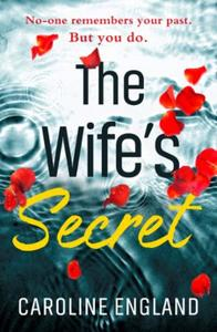 The Wife's Secret: A dark psychological thriller with a stu