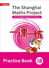 The Shanghai Maths Project Practice Book