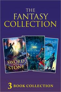 3-book Fantasy Collection: The Sword in the Stone; The Phantom Toll
