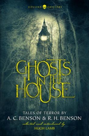 Bilde av Ghosts In The House: Tales Of Terror By A. C. Benson And R. H