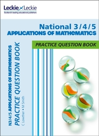 National 3/4/5 Applications of Maths Pra