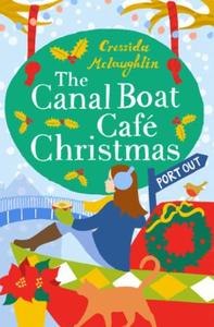 The Canal Boat Café Christmas: Port Out