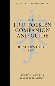 The J. R. R. Tolkien Companion and Guide: Volume 3: Reader's Guide PART 2