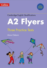 Practice Tests for A2 Flyers