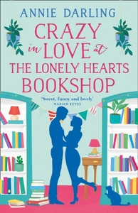 Crazy in Love at the Lonely Hearts Books