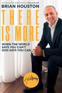 There is More: When the World Says You Can't, God Says