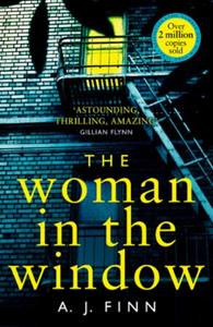 The Woman in the Window: The Top Ten Sunday Times bestselling deb