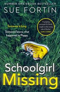 Schoolgirl Missing: Discover the secrets of family life in t