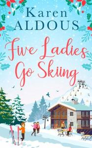 Five Ladies Go Skiing