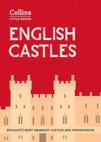 English Castles: England's most dramatic castles and stro