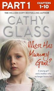 Where Has Mummy Gone?: Part 1 of 3