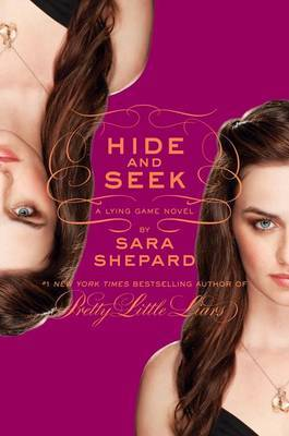 HIDE AND SEEK : THE LYING GAME BOOK 4