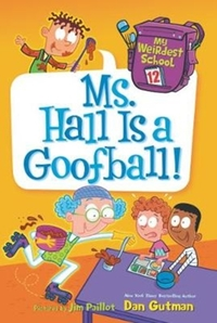 My Weirdest School #12: Ms. Hall Is a Go