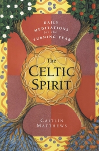The Celtic Spirit: Daily Meditations for