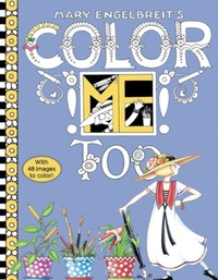 Mary Engelbreit's Color ME Too Coloring