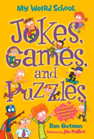 My Weird School: Jokes, Games, and Puzzl