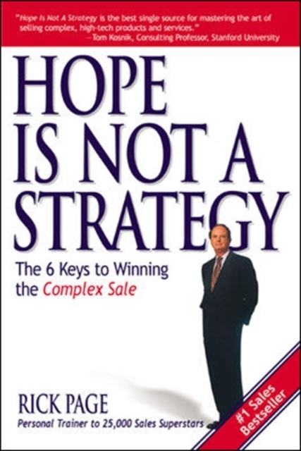 Hope Is Not a Strategy: The 6 Keys to Wi