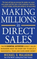 Making Millions in Direct Sales: The 8 E