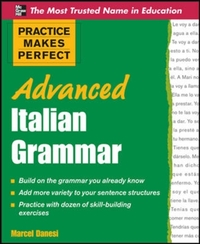 Practice Makes Perfect Advanced Italian