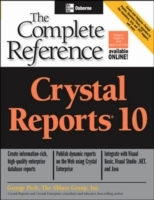 Crystal Reports 10: The Complete Referen