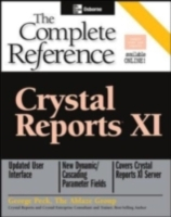 Crystal Reports XI: The Complete Referen