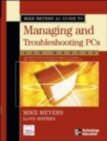 Mike Meyers' A+ Guide to Managing and Tr