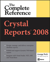 Crystal Reports 2008: The Complete Refer