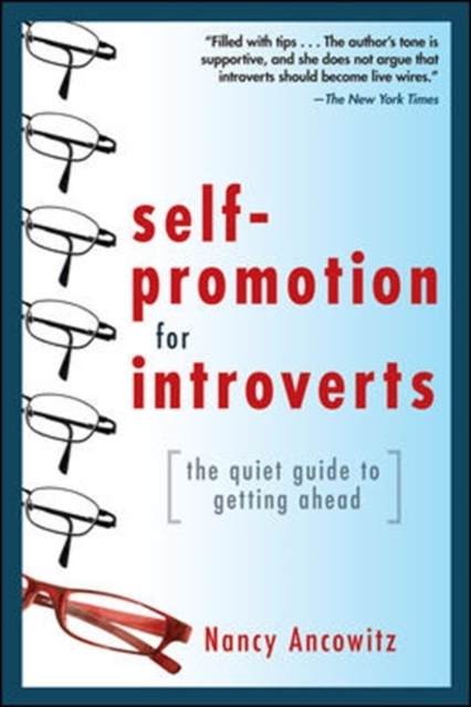 Self-Promotion for Introverts: The Quiet