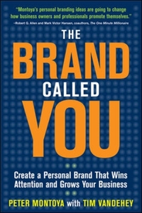 The Brand Called You: Make Your Business