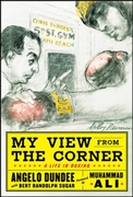 My View from the Corner: A Life in Boxin