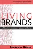 Living Brands: Collaboration + Innovatio