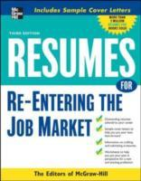 Resumes for Re-Entering the Job Market