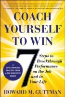 Coach Yourself to Win: 7 Steps to Breakt
