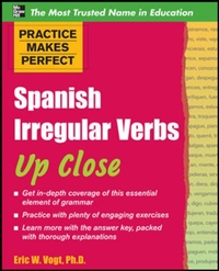 Practice Makes Perfect: Spanish Irregula