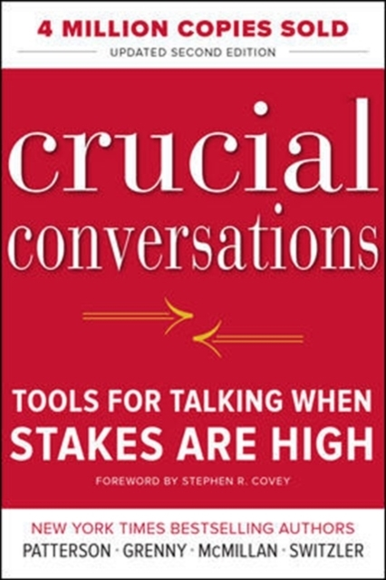 Crucial Conversations: Tools for Talking