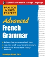 Practice Makes Perfect: Advanced French