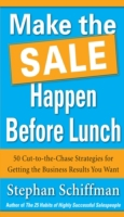 Make the Sale Happen Before Lunch: 50 Cu