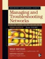 Mike Meyers' CompTIA Network+ Guide to M