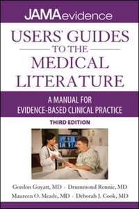 Users' Guides to the Medical Literature: