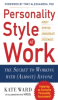 Personality Style at Work: The Secret to