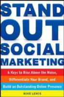 Stand Out Social Marketing: How to Rise