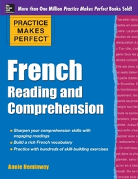 Practice Makes Perfect French Reading an