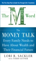 THE M WORD:  The Money Talk every Family