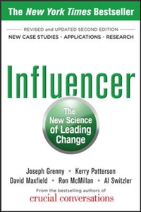 Influencer: The New Science of Leading C