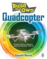 Build Your Own Quadcopter: Power Up Your