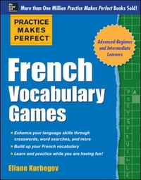 Practice Makes Perfect French Vocabulary