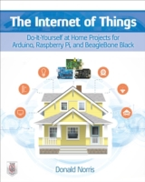 Internet of Things: Do-It-Yourself at Ho