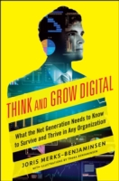 Think and Grow Digital: What the Net Gen