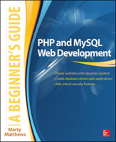 PHP and MySQL Web Development: A Beginne